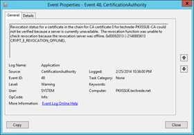 Revocation status for a certificate in the chain for CA certificate 0 for techrede-PKIISSUE-CA could not be verified because a server is currently unavailable.  The revocation function was unable to check revocation because the revocation server was offline. 0x80092013 (-2146885613 CRYPT_E_REVOCATION_OFFLINE).